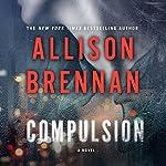 Compulsion: A Max Revere Novel | Allison Brennan