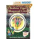 Brahma Yoga Bhagavad Gita