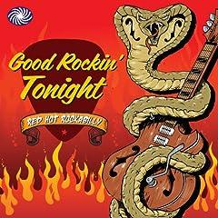 Good Rockin' Tonight: Red Hot Rockabilly