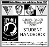 SURVIVAL, EVASION, RESISTANCE AND ESCAPE HANDBOOK, SERE and AERONAUTICAL INFORMATION MANUAL AIM Combined