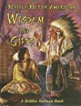 Native North American Wisdom and Gifts