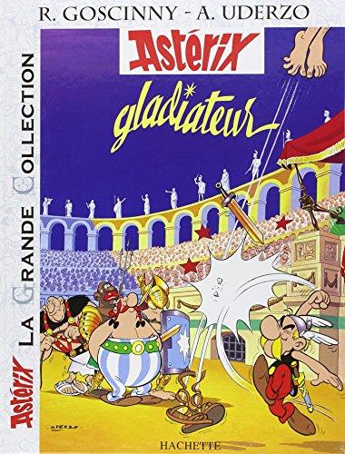Astérix, Tome 4 : Astérix gladiateur (La Grande Collection)