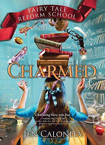 Charmed (Fairy Tale Reform School) (Evil Fairy Tale Characters)
