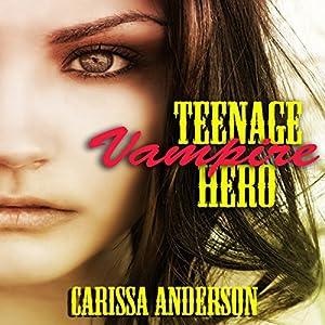 Teenage Vampire Hero Audiobook