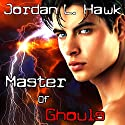 Master of Ghouls: Spectr, Book 2 (       UNABRIDGED) by Jordan L. Hawk Narrated by Brad Langer