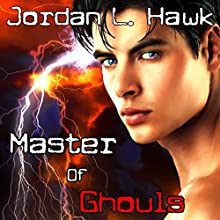 Master of Ghouls: Spectr, Book 2 (       UNABRIDGED) by Jordan L. Hawk Narrated by Brad Langer