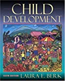 Child Development (0205355048) by Laura E. Berk