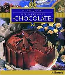 Receitas Caseiras: Chocolate (Em Portugues do Brasil): Kay