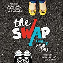 The Swap (       UNABRIDGED) by Megan Shull Narrated by Cassandra Morris, Jesse Bernstein