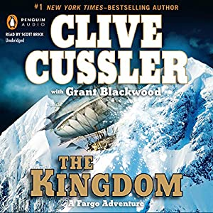 The Kingdom: A Fargo Adventure | [Clive Cussler, Grant Blackwood]