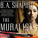 Muralist Audiobook by B. A. Shapiro Narrated by Xe Sands