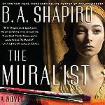 Muralist | B. A. Shapiro