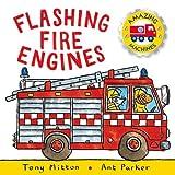 Tony MITTON Amazing Machines: Flashing Fire Engines: Amazing Machines 2