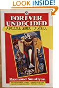 Forever Undecided: A Puzzle Guide to Godel (Oxford paperbacks)