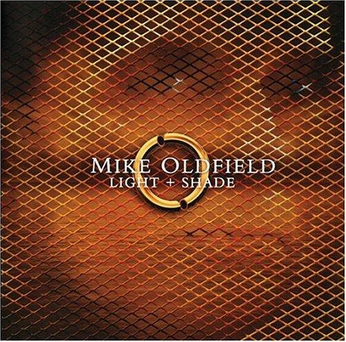 Mike Oldfield - Light+Shade (CD2) - Zortam Music