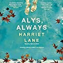 Alys, Always Audiobook by Harriet Lane Narrated by Clare Corbett