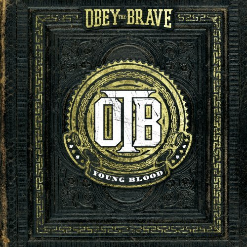 Young Blood by Obey The Brave (2012-08-28)