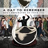 "What Separates Me from Youvon ""A Day to Remember"""