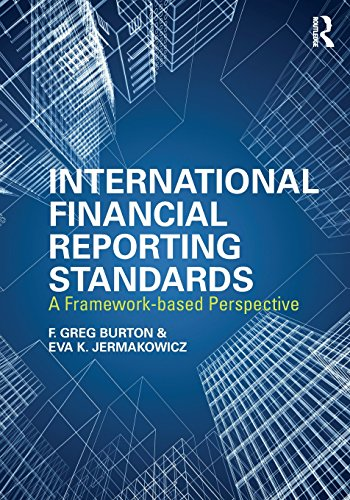 International Financial Reporting Standards: A Framework-Based Perspective