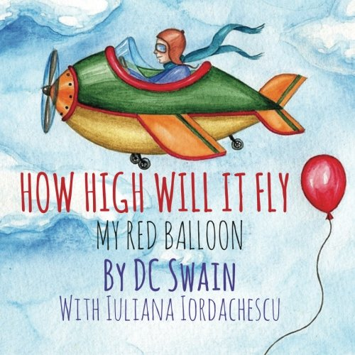 How High Will It Fly?: (My Red Balloon) (My Red Balloon compare prices)
