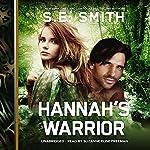 Hannah's Warrior: The Cosmos' Gateway Series, Book 2 | S. E. Smith