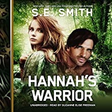 Hannah's Warrior: The Cosmos' Gateway Series, Book 2 Audiobook by S. E. Smith Narrated by Suzanne Elise Freeman