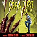 Creature Feature (       UNABRIDGED) by Mary Calmes, Poppy Dennison Narrated by Jeff Gelder