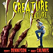 Creature Feature | [Mary Calmes, Poppy Dennison]