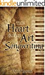 The Heart and the Art of Songwriting...