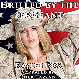 Drilled by the Sergeant Audiobook