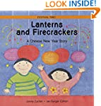 Lanterns and Firecrackers: A Chinese...