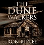 The Dunewalkers: Moving In Series, Book 2 | Ron Ripley