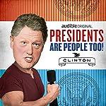 Bill Clinton | Alexis Coe,Elliott Kalan