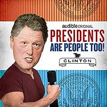 Bill Clinton Other by Alexis Coe, Elliott Kalan