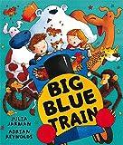 Big Blue Train (Ben & Bella)
