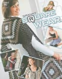img - for Granny Square Wear (Annie's Attic: Crochet) book / textbook / text book
