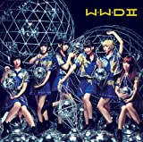 「W.W.D II」初回限定盤A(CD+DVD)