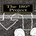 The 180 Project: The Power of Biblical Repentance (       UNABRIDGED) by Dr. David M Herndon Narrated by Stephen Bowlby