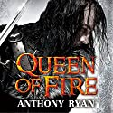 Queen of Fire: Book 3 of Raven's Shadow Audiobook by Anthony Ryan Narrated by Steven Brand