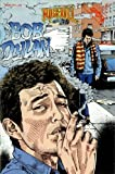 img - for Bob Dylan (Rock n' roll comics) book / textbook / text book
