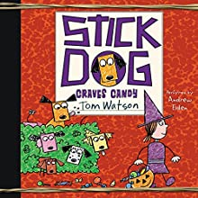 Stick Dog Craves Candy Audiobook by Tom Watson Narrated by Andrew Eiden