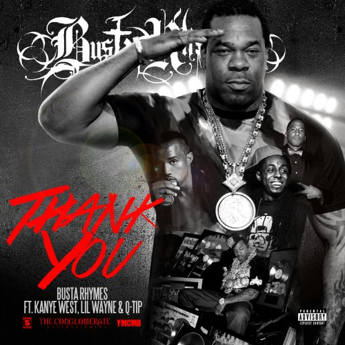 Busta Rhymes Ft Q-Tip Kanye West and Lil Wayne-Thank You-WEB-2013-wWs Download