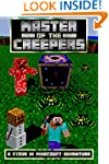 Master of the Creepers: A Steve in Mi...