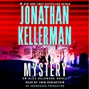 Mystery: An Alex Delaware Novel Audiobook by Jonathan Kellerman Narrated by John Rubinstein