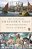 img - for Chaucer's Tale: 1386 and the Road to Canterbury book / textbook / text book