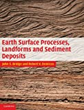 img - for Earth Surface Processes, Landforms and Sediment Deposits book / textbook / text book