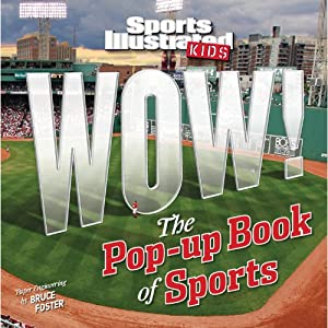 Click to buy Sports Illustrated Kids WOW! The Pop-Up Book of Sports from Amazon!