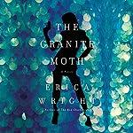 The Granite Moth | Erica Wright