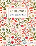 July 2018 - June 2019 Planner: Two Year - 12 Months Daily Weekly Monthly Calendar Planner For Academic Agenda Schedule Organizer Logbook and Journal Planner 2018-2019 8.5 x 11 (Volume 2)