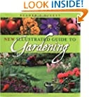 New Illustrated Guide to Gardening